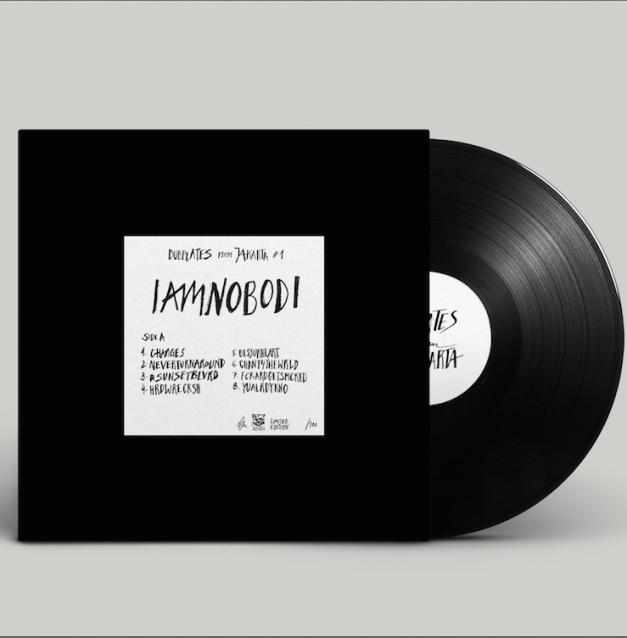 IAMNOBODI-Jakarta Dubplate